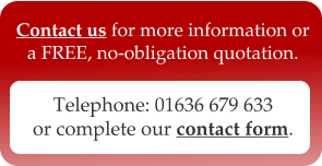 Telephone: 01636 679 633 or complete our contact form.  Contact us for more information or a FREE, no-obligation quotation.